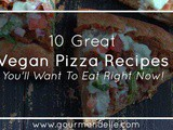 10 Great Vegan Pizza Recipes You'll Want To Eat Right Now