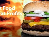 Fast Food, Fat Profits: Obesity in America