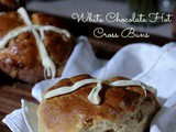 White Chocolate Hot Cross Buns – Easter Tradition with a Twist