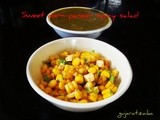 Sweet Corn paneer spicy salad