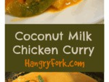 Easy Coconut Milk Chicken Curry with Sweet Potatoes