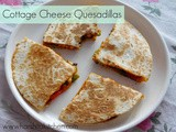 Cottage Cheese/ Paneer Quesadilla
