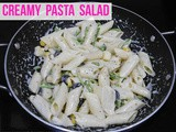 Creamy Pasta Salad Recipe/ Cold Pasta Salad Recipe/ Recipe for Pasta Salad