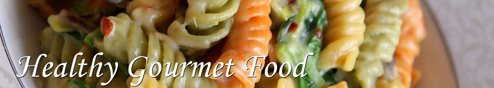 Very Good Recipes - Healthy Gourmet Food