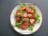 Arugula, Strawberry and Walnut salad