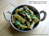Sliced Eggplant and Potato Dry Curry - Ringna batata nu Shak
