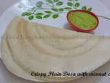 Crispy Plain Dosa with Coconut Chutney