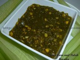 Sweet Corn and Palak Masala