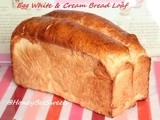 Egg white & Cream Bread Loaf (蛋白醇奶土司)