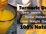 Turmeric Drink for weight Loss & More Health benefits
