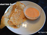 Instant Oats Dosa (Savory Oats Crepes)