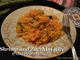 Shrimp and Zucchini rice (Pulao-Paella fusion)