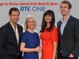10 Things to Know About... Beef and Beer, on Rte1 this Monday 5th December