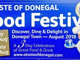 A Taste Of Donegal Food Festival, Friday 24th to Sunday 26th August, has evolved into one of the most respected food festivals in the country