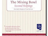 The Mixing Bowl, Second Helpings  Cookbook launched for Our Lady's Hospice
