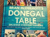 Win a signed copy of  Donegal Table - Delicious Everyday Cooking  by Chef Brian McDermott