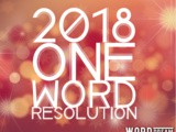 Ring in 2018 with a One Word New Year's Resolution
