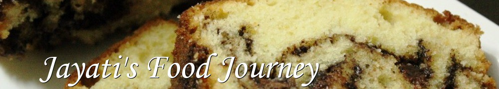 Very Good Recipes -    Jayati's Food Journey