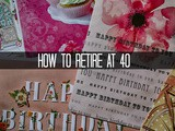 Finance Fridays – How to Retire at 40