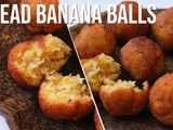 Banana bread balls – Ripe banana snacks