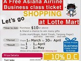 Win Asiana Air Ticket at Lotte Mart ( Singapore)