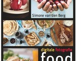 Digitale fotografie food – my Dutch book is now for sale