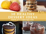 30 Healthy Dessert Ideas