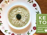 5 Vegetarian Keto Soup Recipes by Priya
