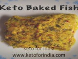 Priya's #Keto Baked Fish, Indian Style