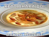 Priya's #Keto Bhapa Doi or Baked Yogurt