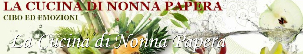Very Good Recipes - La Cucina di Nonna Papera