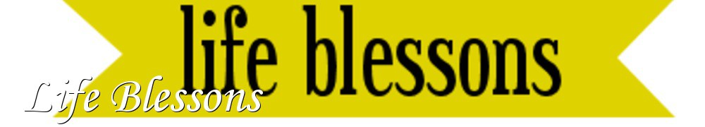 Very Good Recipes - Life Blessons
