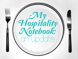 My Hospitality Notebook: An Update and My Go-To Recipes for Having Folks Over