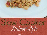 Slow Cooker Italian Style Chicken #SecretRecipeClub