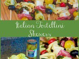 Summertime Italian Tortellini Skewers – Easy Party Appetizer