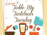 Tickle My Tastebuds Tuesday #126 is live featuring lots of yummy