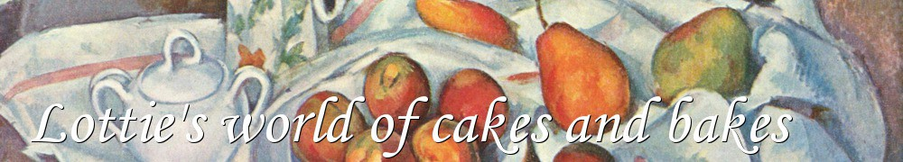 Very Good Recipes - Lottie's world of cakes and bakes