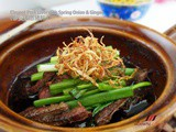 Claypot Pork Liver, Loaded with Health Benefits ( 砂煲姜葱猪肝 )