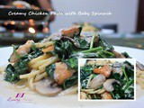 Creamy Chicken Pasta with Baby Spinach, Tasty Treat For All