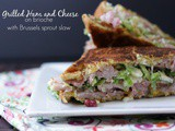 Grilled Ham and Cheese on Brioche with Brussels Sprout Slaw