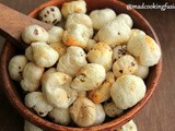 Tossed Makhana or Foxnuts Recipe