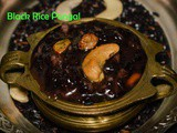 Black rice Pongal Recipe / Kavuni Arisi Pongal recipe / Pongal recipes