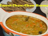 Carrot and Chow-Chow Kurma