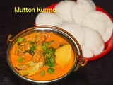 Mutton Kurma recipe with video | Lamb Korma for Idly, dosa