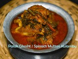 Palak Ghosht / Spinach Mutton Kuzhambu / Lamb curry