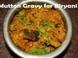 Perfect Mutton (goat) Gravy for Biryani