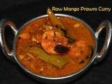 Prawn Mango Curry / Kerala style Raw Mango Prawn Curry / Maangai Eral Kulambu