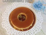 Baked caramel custard with condensed milk | flan de leche condensada | baked custard pudding in oven | flan recipes
