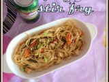 Chicken Spaghetti Stir Fry | Spaghetti Stir Fry With Chicken and Vegetables | Mixed Veggie Chicken Pasta Fry | Spaghetti Stir fry Recipes |