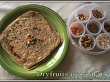Dry fruits and Nuts Paratha | Paratha Recipes | Indian Flat Bread Recipes | Dinner Time Recipes